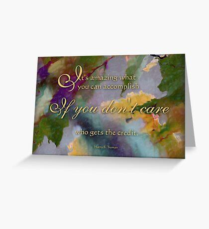 It's amazing - wisdom saying 5 Greeting Card
