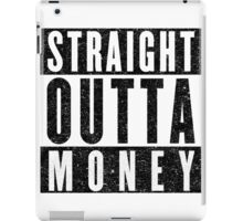 Need More Money iPad Case/Skin