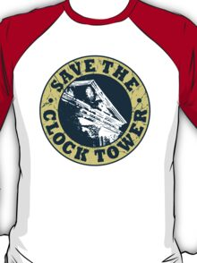 Save The Clock Tower (White Background) T-Shirt