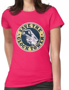 Save The Clock Tower (White Background) Womens Fitted T-Shirt