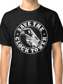 Save The Clock Tower (White Print) Classic T-Shirt