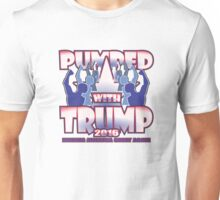 PUMPED WITH TRUMP Unisex T-Shirt