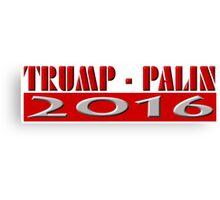 Trump Palin 2016 Canvas Print