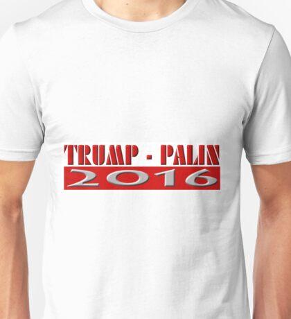 Trump Palin 2016 Unisex T-Shirt