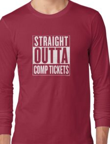Straight Outta Comp Tickets White Long Sleeve T-Shirt