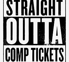 Straight Outta Comp Tickets Black by Tortugagraphix