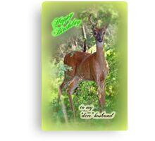 Birthday Husband Greeting Card - Buck Deer Canvas Print