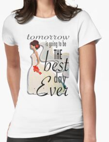 Best Day Ever Bride Womens Fitted T-Shirt