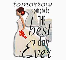 Best Day Ever Bride Women's Relaxed Fit T-Shirt