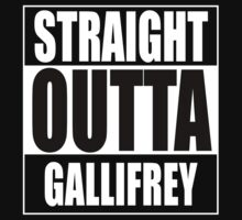 Straight OUTTA Gallifrey - Dr. Who Kids Clothes