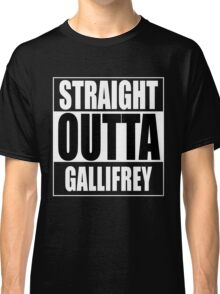 Straight OUTTA Gallifrey - Dr. Who Classic T-Shirt