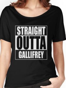 Straight OUTTA Gallifrey - Dr. Who Women's Relaxed Fit T-Shirt
