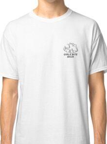 GIRLS BITE BACK Classic T-Shirt
