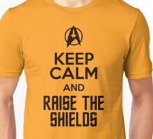 Keep Calm and Raise the Shields Unisex T-Shirt