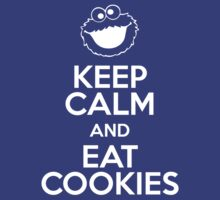 Keep Calm and Eat Cookies by Indigo72