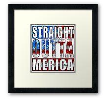 Straight Outta Merica Framed Print