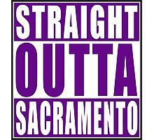 Straight Outta Sacramento Photographic Print