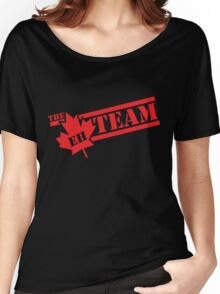 The Eh Team  Women's Relaxed Fit T-Shirt