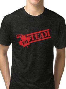 The Eh Team  Tri-blend T-Shirt
