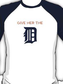 Give Her The D - Detroit Orange T-Shirt