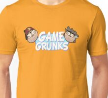 And we're the Game Grunks Unisex T-Shirt