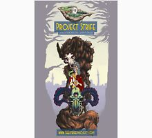 Project Strife Poster Unisex T-Shirt