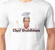 Chef Goldblum Unisex T-Shirt