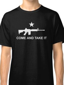 Come And Take It Classic T-Shirt