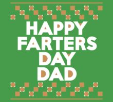 Happy Farters Day Dad Kids Clothes