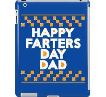 Happy Farters Day Dad iPad Case/Skin