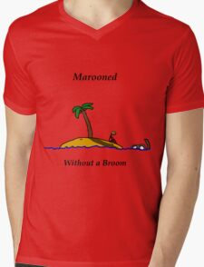 Marooned without a broom Mens V-Neck T-Shirt