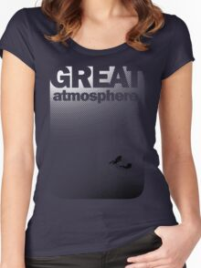 Great Atmosphere! Women's Fitted Scoop T-Shirt