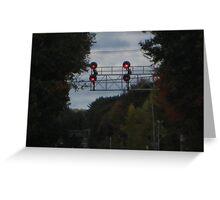 Train Signal Traffic lights  Greeting Card