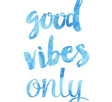 Good Vibes Sky by Pranatheory