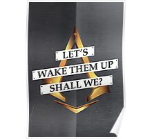 Let's wake them up, shall we? Poster