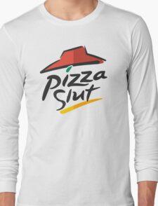 Pizza Slut Hut Fast Food Parody Long Sleeve T-Shirt