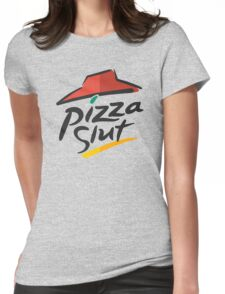 Pizza Slut Hut Fast Food Parody Womens Fitted T-Shirt