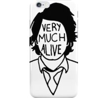 Very Much Alive iPhone Case/Skin