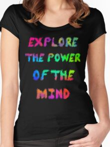 Explore The Power Of The Mind Women's Fitted Scoop T-Shirt