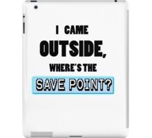 Where's the save point? iPad Case/Skin