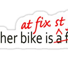 My other bike is a fixie Sticker