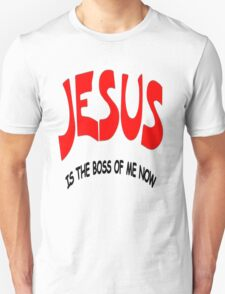 BOSS OF ME NOW T-Shirt