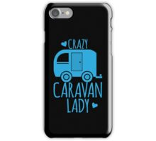 Crazy Caravan Lady iPhone Case/Skin