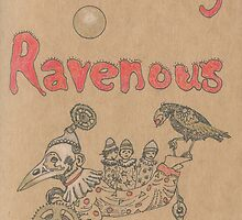 Eternally Ravenous - front cover. by scallyart