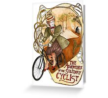 The Adventure of the Solitary Cyclist Greeting Card