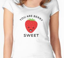 You Are Berry Sweet Women's Fitted Scoop T-Shirt