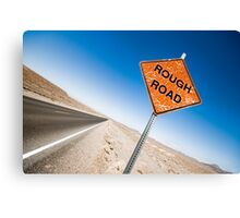 Rough Road Sign in Death Valley Canvas Print