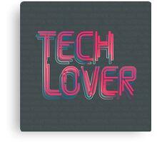 Tech Lover Canvas Print