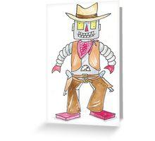 Cowbot  Cowboy Robot  Greeting Card