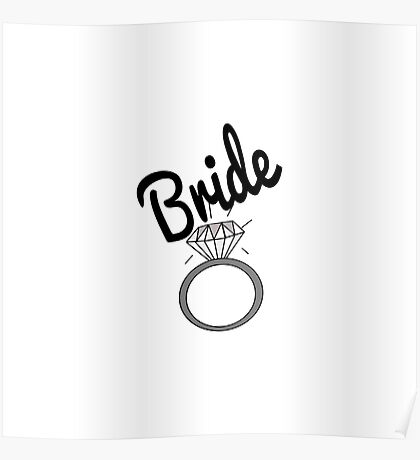 """""""Bride"""" Typography and Diamond Ring Poster"""
